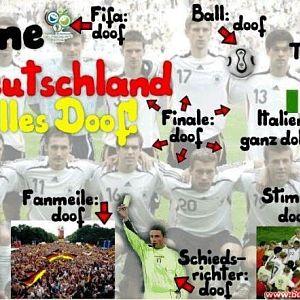 Ohne Deutschland ist alles doof!